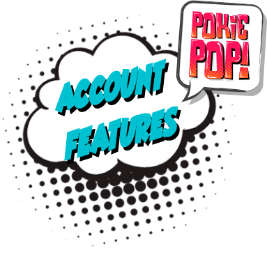 Pokie Pop Account Features