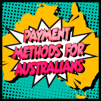 Payment Methods for Australia Players